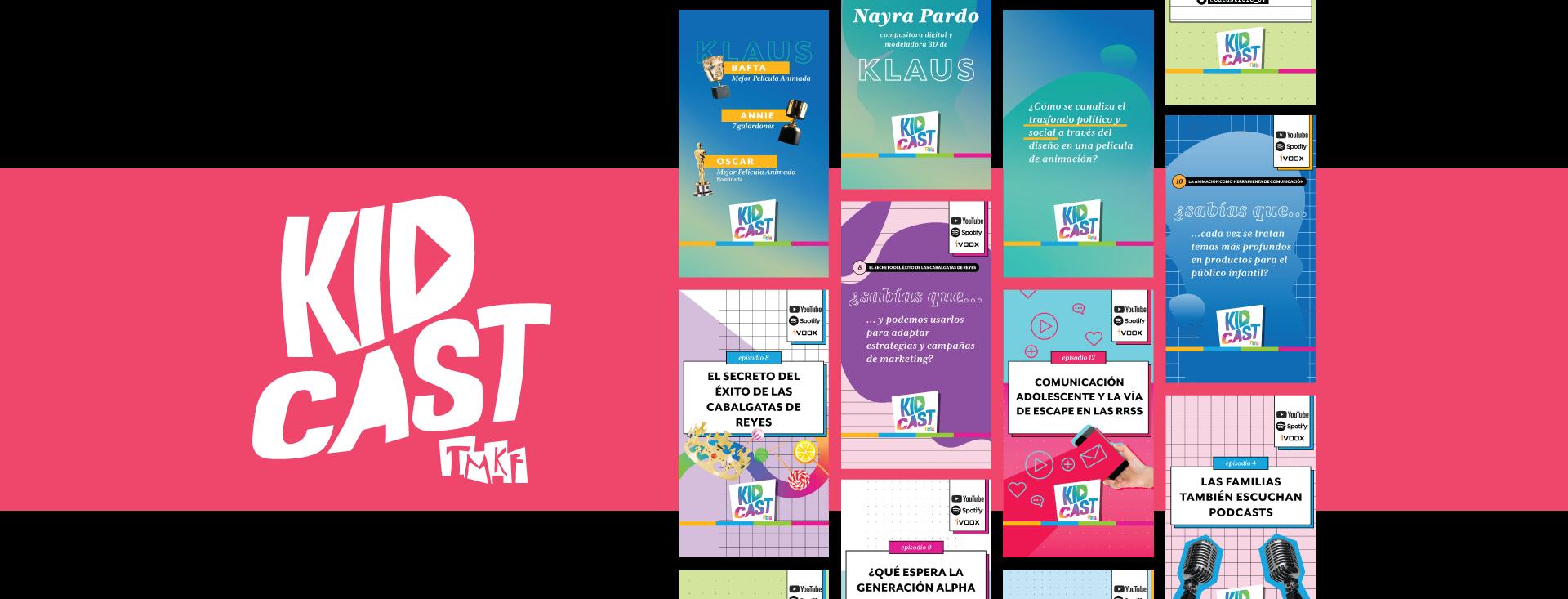 La imagen muestra una franja horizontal color coral. Dentro de la franja a la izquierda, el logo de KIDCAST by TMKF. A la derecha, cuatro columnas de stories de Instagram utilizados para la promoción de Kidcast.