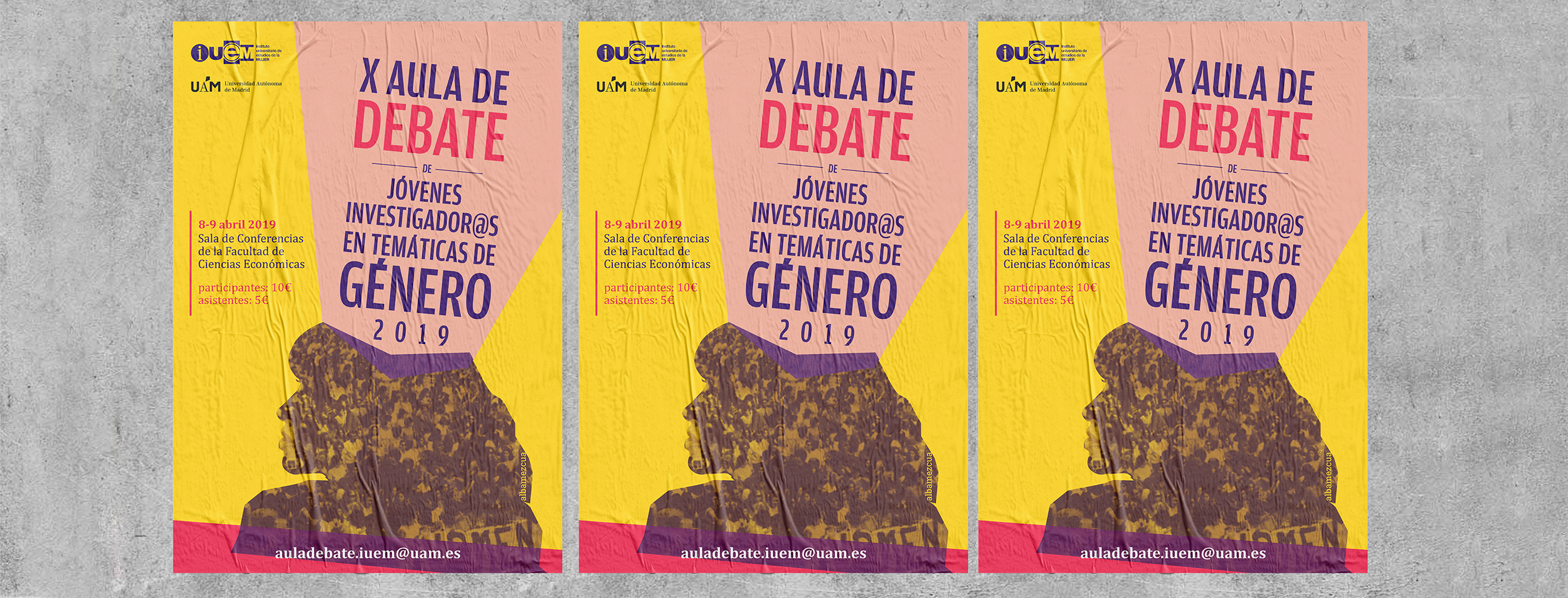 The image shows three equal posters of the X Debate Camp taped to a concrete wall. The poster shows the silhouette of the head of a person, presumably a woman, whose interior shows the texture of a demonstration. From the head comes a form that collects the title of the event and the data.